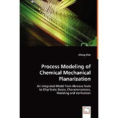 【クリックでお店のこの商品のページへ】Process Modeling of Chemical Mechanical Planarization: Jihong Choi: 洋書