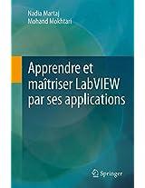 Apprendre et maîtriser LabVIEW par ses applications