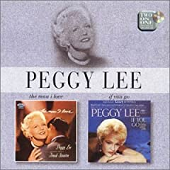 PEGGY LEE�\MAN I LO�uE