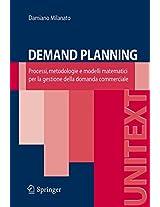 Demand Planning: Processi, metodologie e modelli matematici per la gestione della domanda commerciale (UNITEXT)