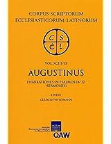 Sancti Augustini Opera: Enarrationes in Psalmos 1-50 : Enarrationes in Psalmos 18-32 (Sermones) (Corpus Scriptorum Ecclesiasticorum Latinorum)