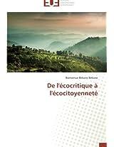 de L'Ecocritique A L'Ecocitoyennete (Omn.Univ.Europ.)