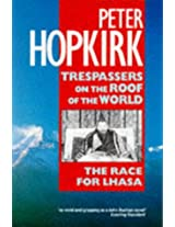 Trespassers on the Roof of the World (Oxford Paperbacks)