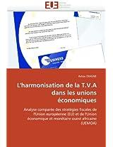 L''Harmonisation de La T.V.a Dans Les Unions Economiques (Omn.Univ.Europ.)