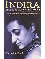 Indir: The Life of Indira Nehru Gandhi
