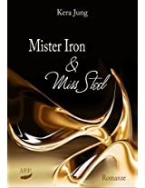 Mister Iron und Miss Steel (German Edition)