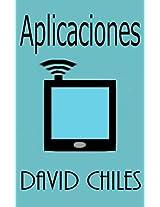 Aplicaciones: Todo lo que usted necesita saber (Spanish Edition)