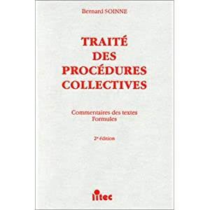 【クリックで詳細表示】Traite Des Procedures Collectives: Commentaires Des Textes, Formules [ペーパーバック]