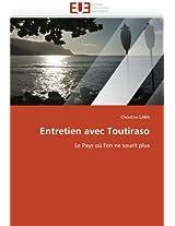 Entretien Avec Toutiraso (Omn.Univ.Europ.)