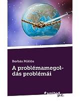 A Problemamegoldas Problemai