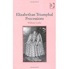 【クリックで詳細表示】Elizabethan Triumphal Processions [ハードカバー]