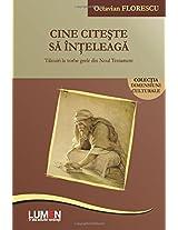 Cine citeste sa inteleaga.: Talcuiri la vorbe grele din Noul Testament