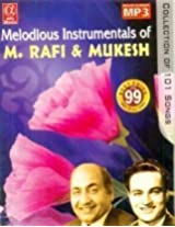 Melodious Instrumentals Of M. Rafi & Mukesh ( Collection Of 101 Songs)