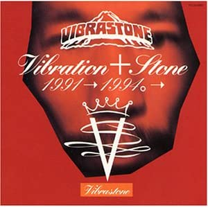 VIBRA+STONE BEST 1991→1997。→
