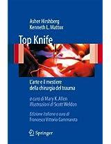 Top Knife: L'arte e il mestiere della chirurgia del trauma