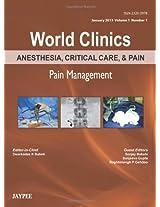 World Clinics Anesthesia, Critical Care & Pain Management Jan.2013,Vol.1,No.1 (World Clinics: Anesthesia, Critical Care, & Pain, January 2013)