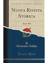 Nuova Rivista Storica: Anno 1922 (Classic Reprint)