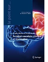 Accident vasculaire cérébral et réanimation (Le point sur ...)