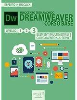Dreamweaver. Corso base livello 3: Elementi multimediali e caricamento sul server (Esperto in un click) (Italian Edition)