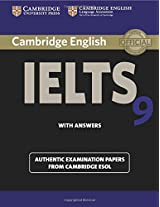 Cambridge IELTS 9 Student's Book with Answers: Authentic Examination Papers from Cambridge ESOL (IELTS Practice Tests)