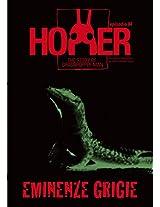 Hopper, l'uomo cavalletta - Episodio 4 - Eminenze grigie (Italian Edition)