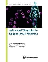 Advanced Therapies in Regenerative Medicine (Current Therapies in Regenerative Medicine)