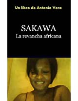 Sakawa: La Revancha Africana (Spanish Edition)