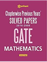 Chapterwise GATE Mathematics Solved Papers (2016-2000)