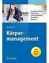 Körpermanagement: Handbuch für Trainer und Experten in der betrieblichen Gesundheitsförderung