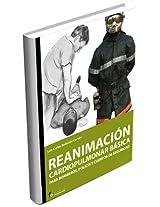 Reanimacion cardiopulmonar basica para bomberos, policia y cuerpos de seguridad / Basic cardiopulmonary resuscitation for firefighters, police and security forces
