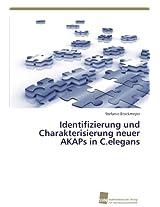 Identifizierung Und Charakterisierung Neuer Akaps in C.Elegans