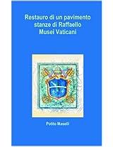 Restauro di un pavimento: Stanze di Raffaello, Musei Vaticani