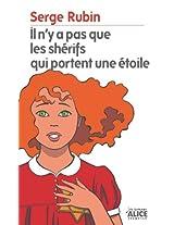 Il n'y a pas que les shérifs qui portent une étoile (Les Romans) (French Edition)
