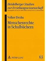 Menschenrechte in Schulbuechern: Eine Produktorientierte Analyse (Heidelberger Studien Zur Erziehungswissenschaft)