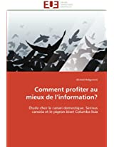 Comment Profiter Au Mieux de L Information? (Omn.Univ.Europ.)