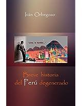El fabuloso imperio de los calatos trinchudos. Breve historia del Perú degenerado (Spanish Edition)
