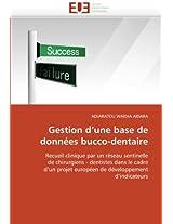 Gestion D''Une Base de Donnees Bucco-Dentaire (Omn.Univ.Europ.)