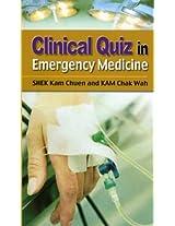 Clinical Quiz in Emergency Medicine