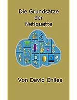 Die Prinzipien der Netiquette (Netikette 1) (German Edition)