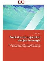 Prediction de Trajectoires D'Objets Immerges (Omn.Univ.Europ.)