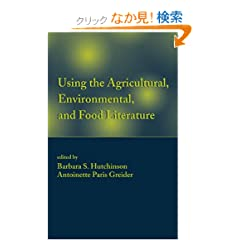 Using the Agricultural, Environmental, and Food Literature (Books in Library and Information Science)