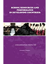 School Resources and Performance in Developing Countries: A Resource-Based Perspective