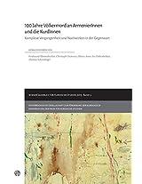 100 Jahre Volkermord an Armenierinnen Und Die Kurdinnen - Wiener Jahrbuch Fur Kurdische Studien 2015