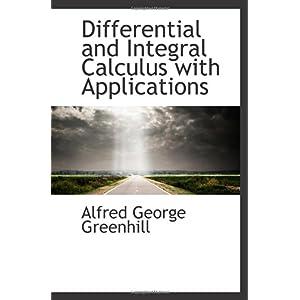 【クリックで詳細表示】Differential and Integral Calculus with Applications [ペーパーバック]