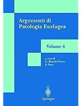 Argomenti di Patologia Esofagea: Volume 4