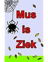 Mus is ziek (Dutch Edition)