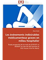 Les Evenements Indesirables Medicamenteux Graves En Milieu Hospitalier (Omn.Univ.Europ.)