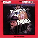 Trouble in Mind [Analog]Mark Isham�ɂ��