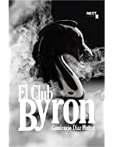 El Club Byron (Spanish Edition)