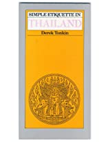 """Simple Etiquette in Thailand (""""Simple etiquette"""" series)"""